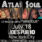 Atlas Soul's CD release at Joe's Pub
