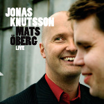 Country & Eastern releases Jonas Knutsson & Mats Öberg LIVE on september 1