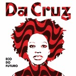 DA CRUZ-New album comming - oct 1T