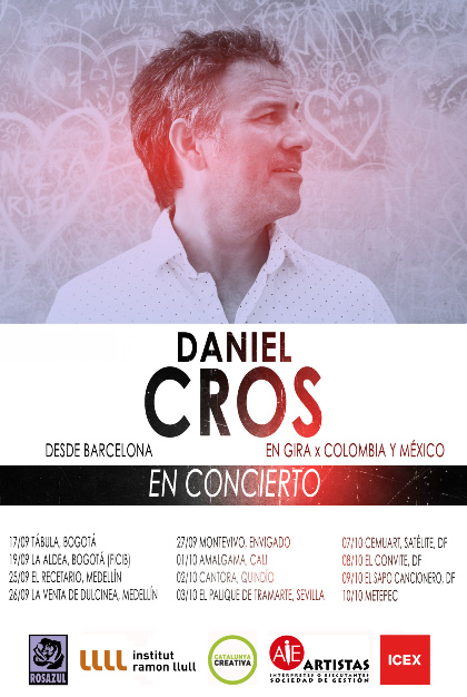 DANIEL CROS now touring Colombia and México