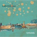 GABACHO MAROC - Preview new album Tawassol