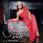 Manny Moods. Yolanda Duke with The Tito Puente Orchestra