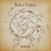 MATRIZ new Sara Vidal's album celebrates 15 years of career