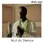 "New Album Release! ""Bruit du silence"" by Modou Gaye"