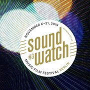 Soundwatch Musical Film Festival 2019