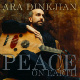 Ara Dinkjian Peace on Earth