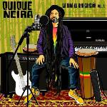 "Quique Neira New Album ""La vida es una cancion"" Vol. 1 (2017)"