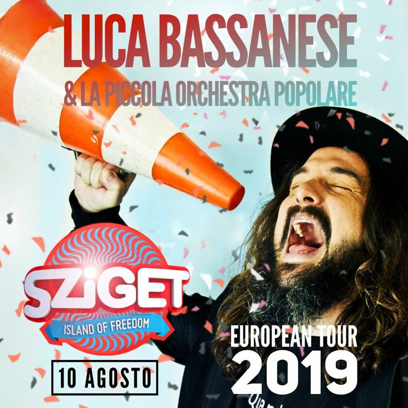 Luca Bassanese & La Piccola Orchestra Popolare - Luca Bassanese at Sziget 2019