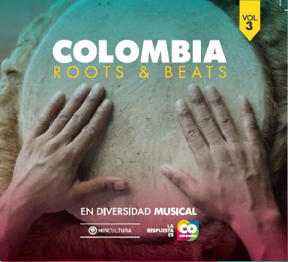 Colombia Roots & Beats - 16 artists from COLOMBIA
