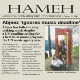 """Hameh"" means ""Everyone"" in Persian and it's the name of the Abjeez first album."