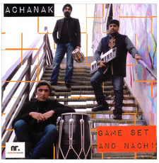 Game Set and Nach - Achanak