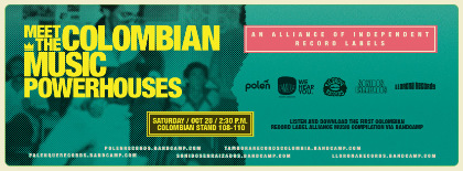 MEET THE COLOMBIAN MUSIC POWERHOUSES VOL 1. - Alliance of independent record labels you can find at WOMEX 2017.