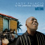 Andy Palacio & The Garifuna Colletive