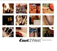 East2West- Istanbul Strait Up - Compilation