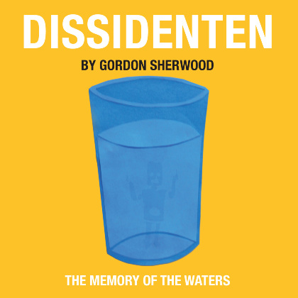 Memory Of The Waters - Dissidenten - arranged by Gordon Sherwood