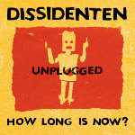 Cover-Dissidenten-How Long Is Now