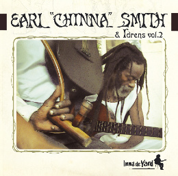 Inna De Yard vol.2 - Earl 'Chinna' Smith & Idrens