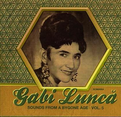 Sounds From A Bygone Age Vol. 5 - GABI LUNCA