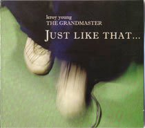 Just Like That - Grandmaster