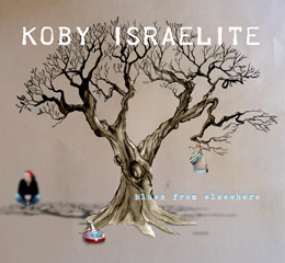 BLUES FROM ELSEWHERE - Koby Israelite