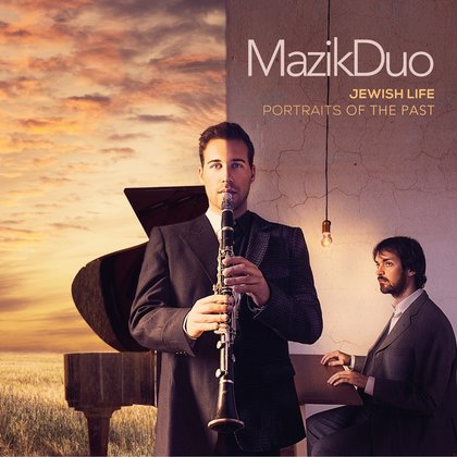 Jewish Life, Portraits of the Past - MazikDuo