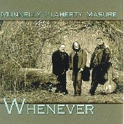 Whenever - Munnelly-Flaherty-Masure