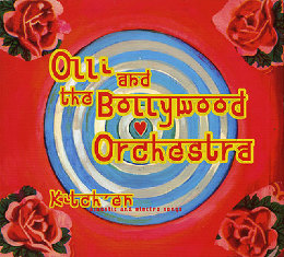 Olli & the Bollywood Orchestra /Olli goes to Bollywood