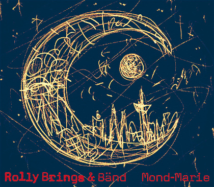 Mond-Marie - Rolly Brings