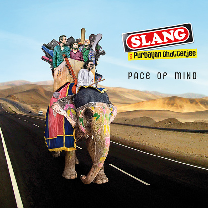 Pace of mind - SLANG & PURBAYAN CHATTERJEE