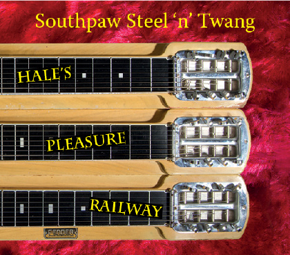 Hale's Pleasure Railway - Southpaw Steel'n'Twang (SST)