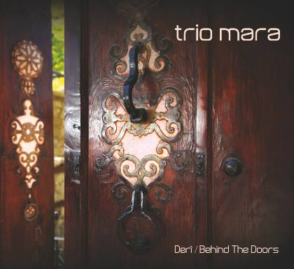 DERI - Behind the Doors - TRIO MARA