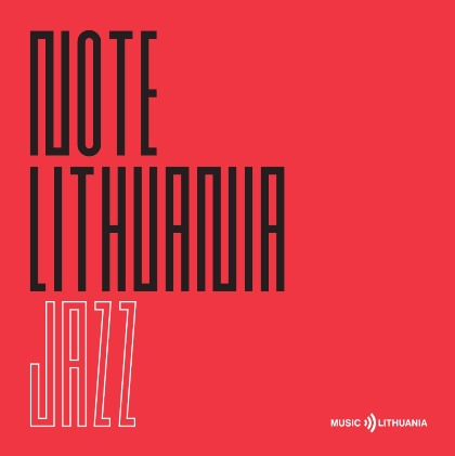 NOTE LITHUANIA: Jazz - Various from Lithuania