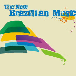 The New Brazilian Music 2010 - Various