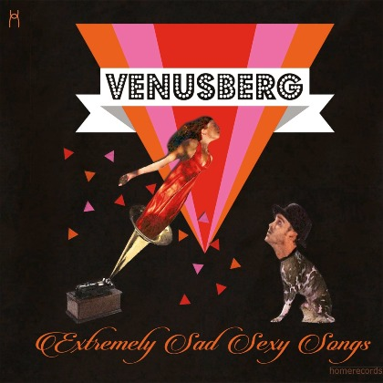 Extremely Sad Sexy Songs - Venusberg